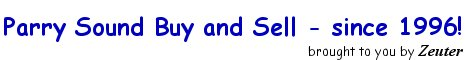 Your Ad Here - Call Zeuter Now! (705) 746-4625